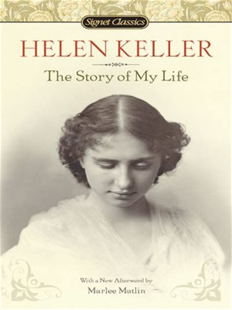 helen keller biography read online the story of my life by helen keller 183 overdrive ebooks