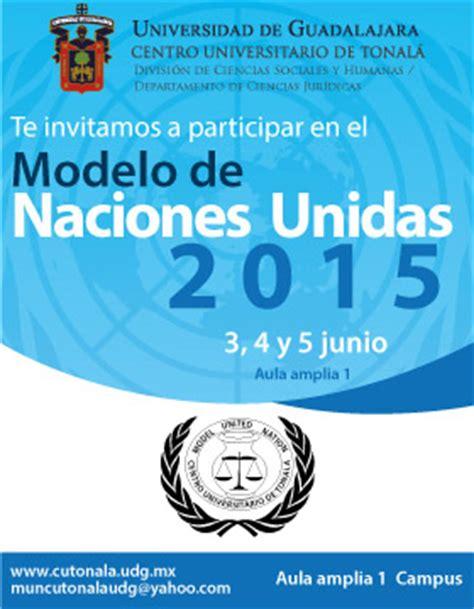 modelo de naciones unidas 2015 universidad de guadalajara