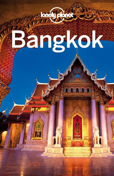 Lonely Planet Bangkok Travel Guide Ebook lonely planet bangkok travel guide free ebooks