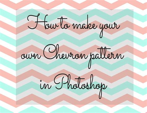 How To Make A Chevron Template sweet southern how to make your own chevron pattern in photoshop
