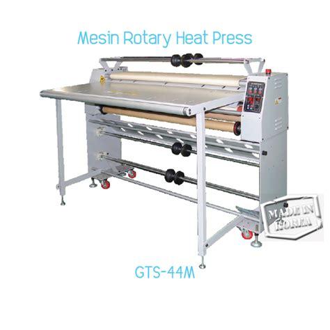Mesin Heat Press mesin heat press transfer sublimasi rotary gts 44m