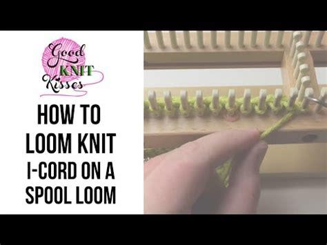 how to make i cord knitting loom knit i cord on a spool loom
