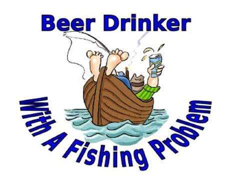 boat names for beer drinkers custom made t shirt funny beer drinker fishing problem