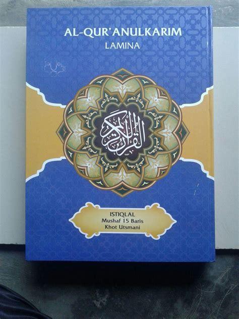 Alquran Mushaf Rosul Utsmani al qur an mushaf lamina jumbo 15 baris khot utsmani
