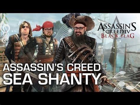 assassin s creed 4 black flag sea shanty roll boys roll assassin s creed iv black flag sea shanty