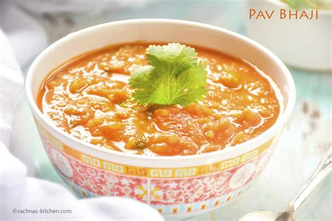 indian pav recipe pav bhaji recipe how to make pav bhaji rachna s kitchen