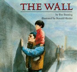 The Wall Mba Barnes And Noble by The Wall By Bunting 9780547531496 Nook Book Ebook