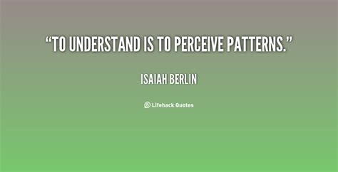 pattern quotes and sayings quotes about patterns quotesgram