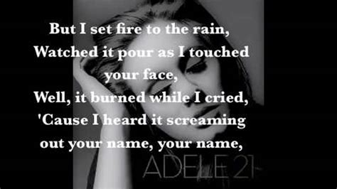 adele i set fire to the rain set fire to the rain picture quotes quotesgram