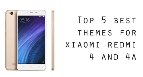 themes download redmi 4a top 5 best themes for redmi 4 and 4a gadget controller