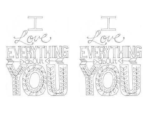 i love everything about you coloring page i love everything about you print coloring pages pinterest