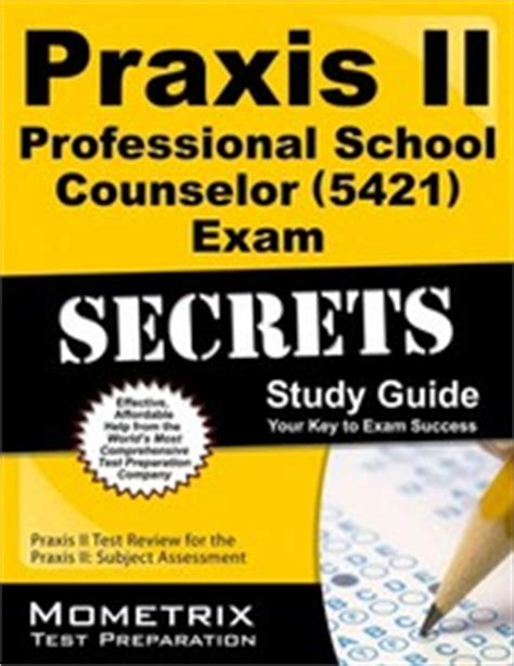 praxis school counseling praxis ii professional school counselor 5421