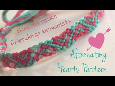 heart pattern friendship bracelet youtube alternating hearts pattern how to make friendship