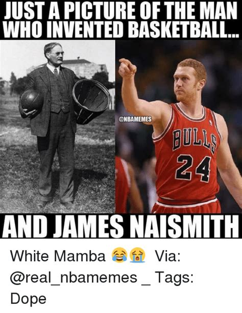 Who Invented Memes - 25 best memes about james naismith james naismith memes