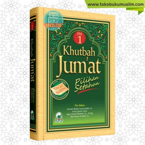 Buku Original Kitab Tauhid Jilid 1 buku khutbah jumat pilihan setahun jilid 1