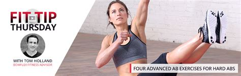 four advanced ab exercises for abs bowflex