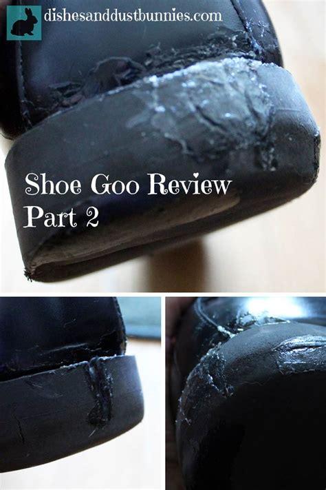 shoe repair diy review diy shoe repair using quot shoe goo quot part 2