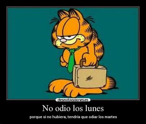 Imagenes Odio Los Lunes | no odio los lunes desmotivaciones