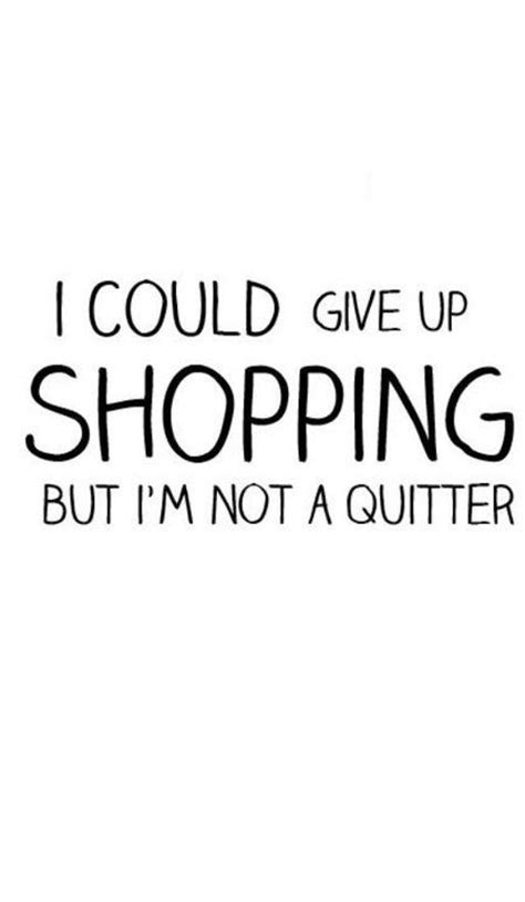 8 Shops On The High We Could Not Live Without by 25 Best Shopaholic Quotes On Shopping Quotes