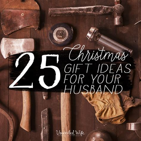 gift for wife 25 unique christmas gift ideas for your husband