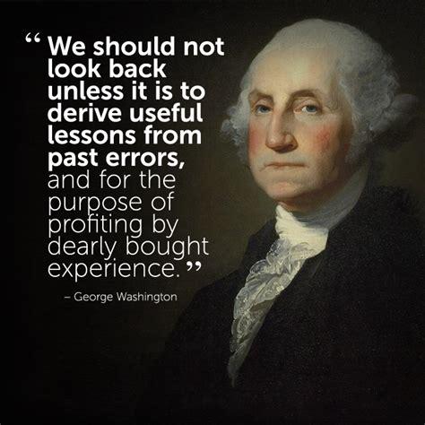 20 best images about george washington on pinterest motivational inspirational quote by george washington