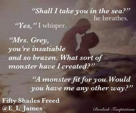 fifty shades freed book three of the fifty shades trilogy fifty shades of grey series edition fifty shades freed quotes quotesgram