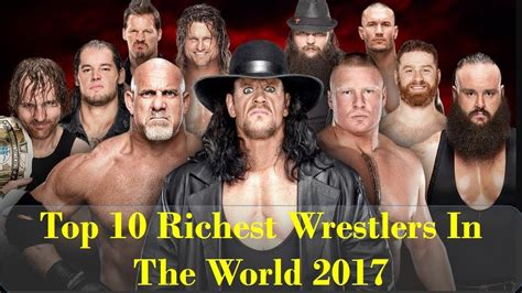 top 10 richest wrestlers in the world 2017