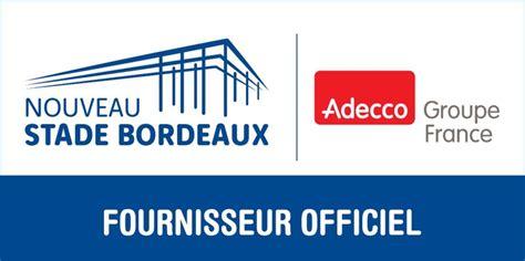 chambre de commerce bordeaux recrutement adecco devient fournisseur officiel de l emploi du nouveau