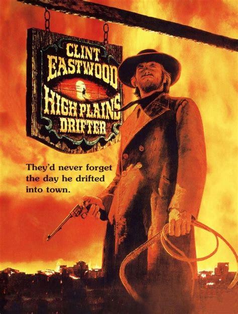 high plains drifter titanic monthly inspiration clint eastwood widen media blog