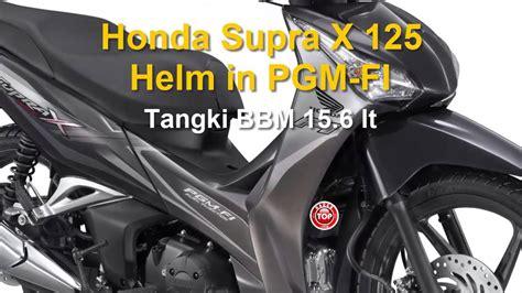 Sparepart Honda Supra X Helm In Honda Supra X 125 Helm In Pgm Fi Harga Dan Spesifikasi