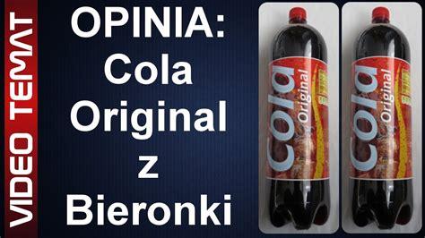 Colla Original cola original z biedronki opinia i test
