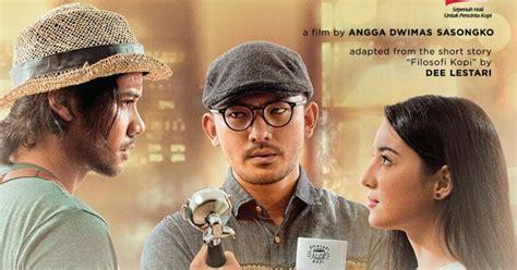 kumpulan film india lama nonton online filosofi kopi 2015 cinema luwak