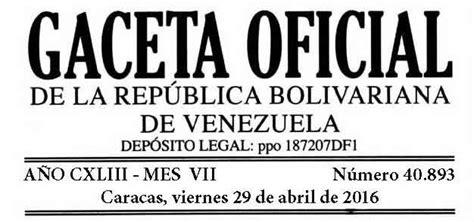 gaceta oficial aumento salarial 1 de mayo 2016 venezuela descarga aqu 237 la gaceta oficial 40 893 del aumento