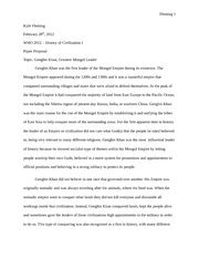Genghis Khan Essay by Research Summary Genghis Khan Fleming 1 Kyle Fleming March 22nd 2012 Woh 2012 History Of