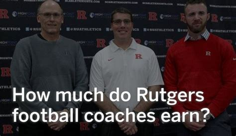 how much does a nj how much does each rutgers football coach get paid nj com