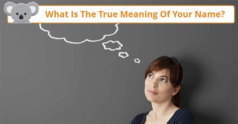 what is the real meaning of what is the true meaning of your name koala quiz