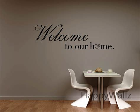 Quote Wall Decals welcome to our home family quote wall sticker family quote