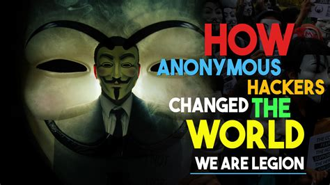 film hacker anonymous how anonymous hackers changed the world documentary film