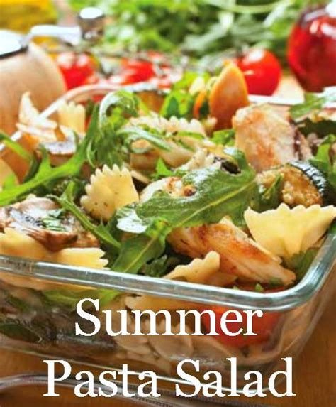 summer cold pasta salad delicious pinterest