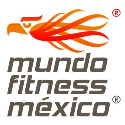 imagenes mundo fitness mundo fitness mexico mundofitmexico twitter