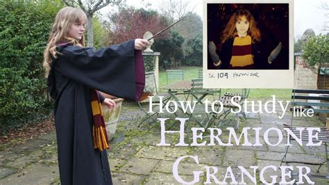 How To Study Like Hermione Granger by How To Study Like Hermione Granger
