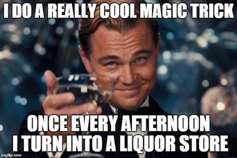 Magic Trick Meme - leonardo dicaprio cheers meme imgflip