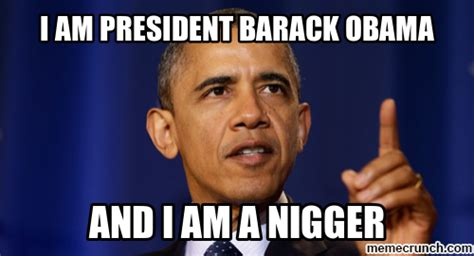 Barack Obama Memes - i am president barack obama