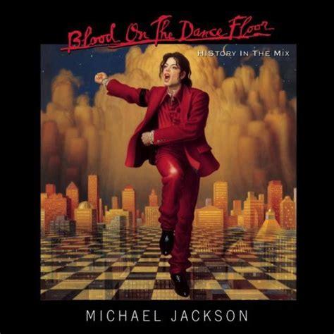 Mj Mix 3 michael jackson blood on the floor lyrics genius lyrics