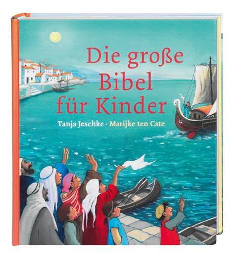 F R Kinder by Die Gro 223 E Bibel F 252 R Kinder Marijke Ten Cate Biblische
