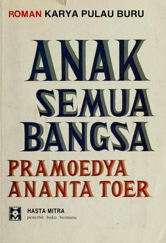 Pulau Buru Tetralogi Pramoedya Ananta Toer anak semua bangsa tetralogi pulau buru pramoedya ananta