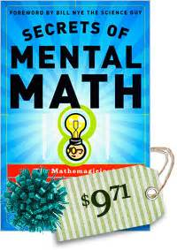secrets of mental math the mathemagician s guide to lightning calculation and amazing math tricks skeptic 187 eskeptic 187 november 23 2011