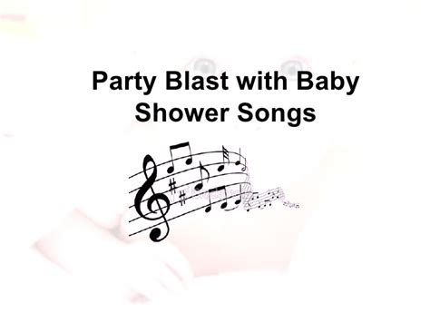 Songs For Baby Shower Slideshow by Baby Shower Songs And