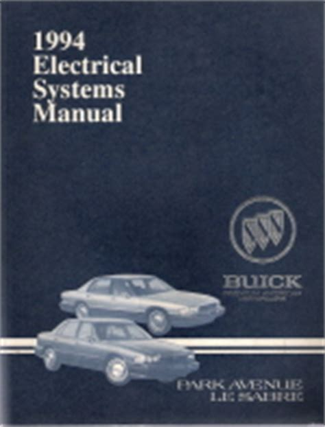 1994 buick park avenue and lesabre factory service manual 1994 buick park avenue lesabre electrical systems manual