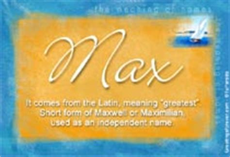 my name is max and these are facts books max name meaning max name origin name max meaning of